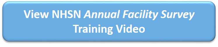 View NHSN Annual Facility Survey Training Video