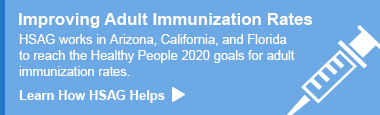 Improving Adult Immunization Rates - Learn How HSAG Helps