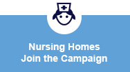 Nursing Homes Join the Campaign