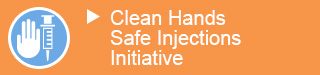 Improving Safe Hand Hygiene and Safe Injection Practices