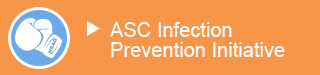 ASC Infection Prevention Initiative